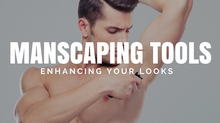 Best Manscaping tools for Men